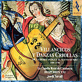 Villancicos Y Danzas Criollas. Capella Reial/Savall
