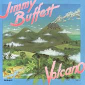 Jimmy Buffett: Volcano