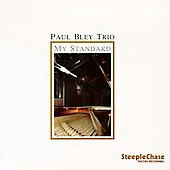 Paul Bley: My Standard
