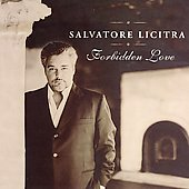 Forbidden Love / Salvatore Licitra