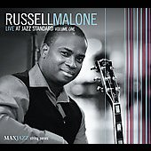 Russell Malone: Live at Jazz Standard, Vol. 1