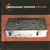 Marianas Trench: Fix Me