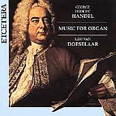 Handel: Music for Organ / Leo van Doeselaar