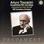 Toscannini - Unpublished HMV Recordings from 1935 and 1938
