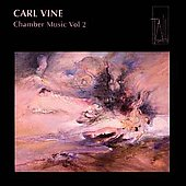 Vine: Chamber Music Vol 2