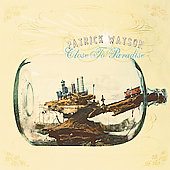 Patrick Watson: Close to Paradise [Digipak]