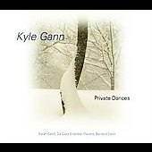 Gann: Private Dances / Cahill, Da Capo Chamber Players