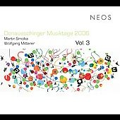 Donaueschinger Musiktage 2006 Vol 3 - Smolka, Mitterer, etc