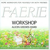 Alicen Geddes-Ward: Faerie Workshop