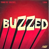 Buzzed - Danielsson, Meador, Grant, Lindberg / Timothy Buzbee