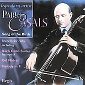 Song of the Birds - Cello Encores - Falla, Beethoven, Bruch, Bach, etc / Pablo Casals, et al