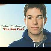 John Mulaney: The Top Part [PA] [Slimline]
