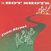 The Hotshots: Teen Street *