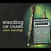 Allen Savedoff: Standing On Chairs [Digipak] *