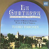 La Guitarra: Spanish Music for Guitar / Tuomo Tirronen