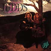 The Judds: Talk About Love