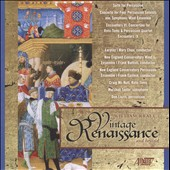 William Kraft: Vintage Renaissance & Beyond