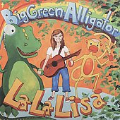 La-La-Lisa: Big Green Alligator