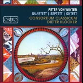 Peter von Winter: Quartett; Septett; Oktett