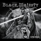 Black Majesty: In Your Honour [Digipak]