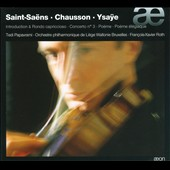 Saint-Sa&euml;ns, Chausson, Ysae: Violin Works