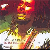 Bob Marley: The Dub Collection