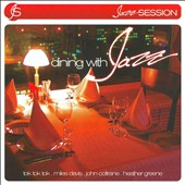 Various Artists: Jazz Session: Dining with Jazz