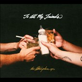 Atmosphere: To All My Friends: Blood Makes the Blade Holy [PA] [Digipak]