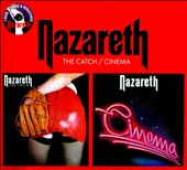 Nazareth: The Catch/Cinema [Digipak]