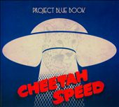 Project Blue Book: Cheetah Speed [Digipak]