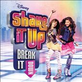 Disney: Shake It Up: Break It Down