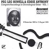 Peg Leg Howell: Peg Leg Howell & Eddie Anthony, Vol. 1