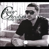 Ryan Christian: Forever [Digipak]