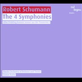 Robert Schumann: The Four Symphonies