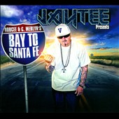 Jay Tee: Presents Bay to Santa Fe [Digipak]