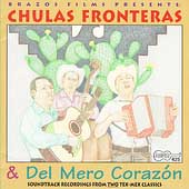 Original Soundtrack: Chulas Fronteras & Del Mero Corazon