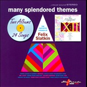 Felix Slatkin: Many Splendored Themes