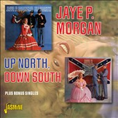 Jaye P. Morgan: Up North, Down South