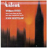 Byrd: John Come Kisse Me Now / John Whitelaw