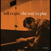 Bill Evans (Piano): The Way to Play