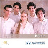 The Israeli Chamber Project, Opus 1 - Saint-Saens, Martinu, Debussy and Bartok
