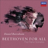 Beethoven For All: The complete Piano Sonatas / Daniel Barenboim, piano [10 CDs]