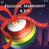 Freedom, Merriment & Joy / Boston Gay Men's Chorus