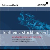 Karlheinz Stockhausen: Michaels Reuse un die Erde / Marco Blaauw, Nicola Jurgensen