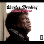 Charles Bradley: Victim of Love [Digipak] *