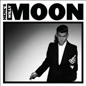 Willy Moon: Here's Willy Moon