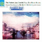 The Modern Jazz Quartet: Plays No Sun in Venice [Remastered]