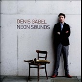 Denis Gabel: Neon Sounds