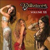 Various Artists: Bellydance Superstar, Vol. 11 [Digipak]
