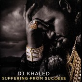 DJ Khaled: Suffering from Success [Deluxe Edition] [Clean]